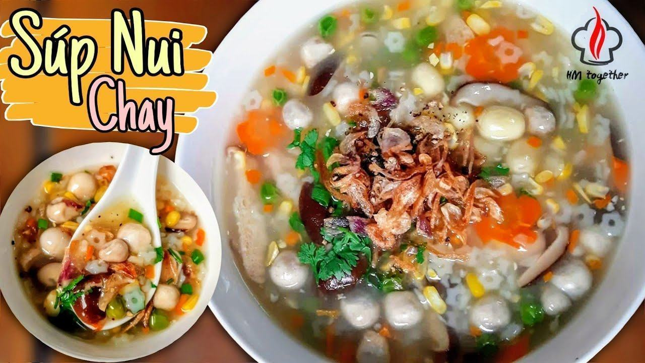 Cách nấu SÚP NUI CHAY ngon đơn giản - Món ăn chay   HM together - YouTube