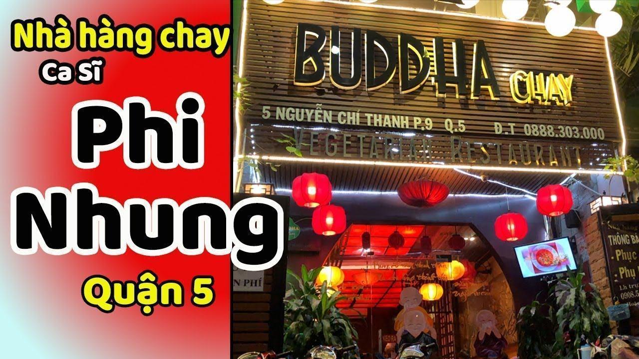 Quán Chay Phi Nhung Quận 5 Rất Đông Khách Mùa Vu LanTube
