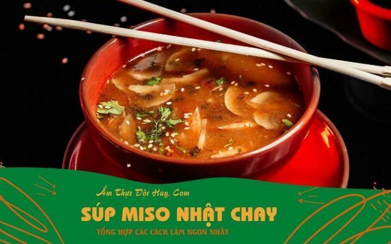 cách nấu súp miso vị Nhật Bản phiên bản chay