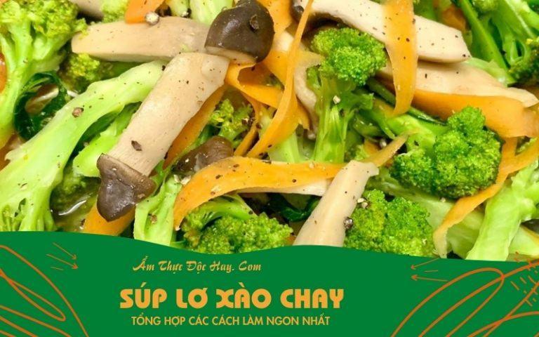 công thức súp lơ ( bông cải xanh ) xào chay