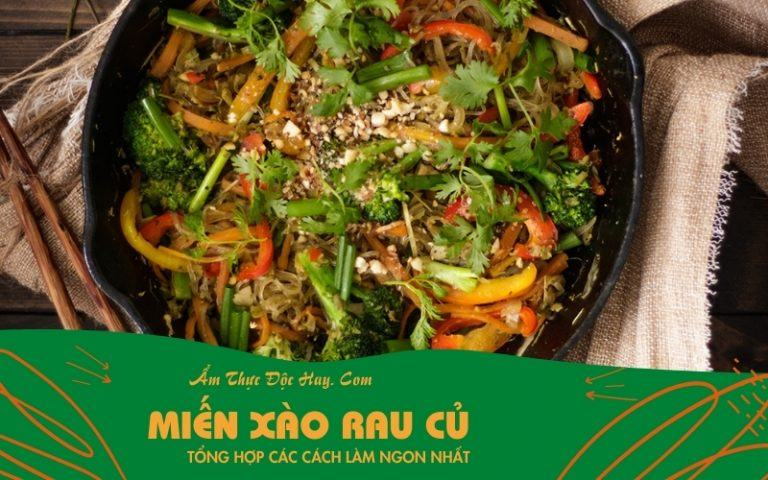 hướng dẫn làm miến xào rau củ kiểu Thái Lan