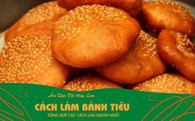 hướng dẫn làm bánh tiêu bằng bột mì ngon tại nhà
