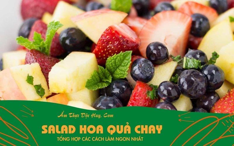 bật mí cách làm món salad hoa quả chay giảm cân hiệu quả