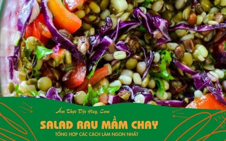 gợi ý cách làm món salad rau mầm chay ngon